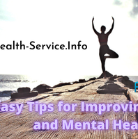 6 Easy Tips for Improving Physical and Mental Health